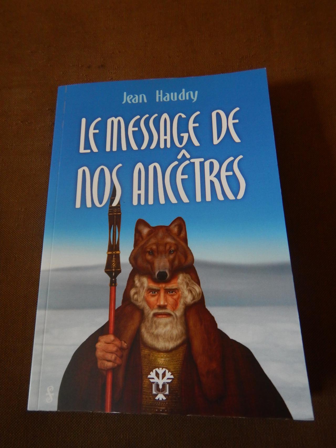 message de nos ancetres jean haudry