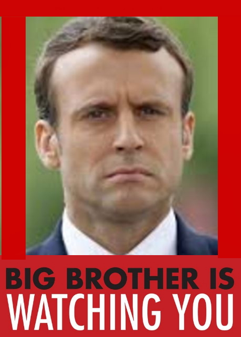 blog Big Brother Macron is watching you montage